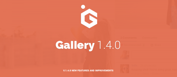 Balbooa's Joomla Gallery 1.4! Increase Social Engagement!