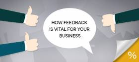 6 Reasons why Client Feedback is Vital for your Business