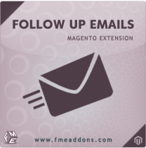 Magento Follow Up Email Extension by FMEAddons