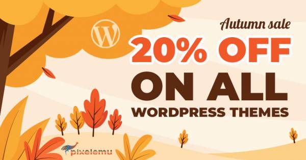 Autumn Season Sale 2021 - WordPress themes are 20% OFF