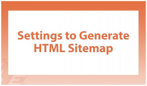 HTML & XML Sitemap Generator for Magento 2