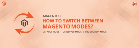 What are Magento Modes and How To Switch Between them?