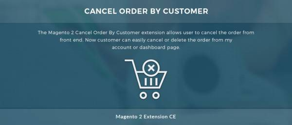 Cancel Order By Customer – Magento 2 Extension
