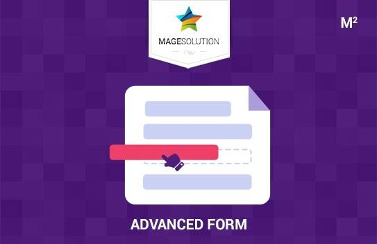 Advanced Form for Magento 2 - Empower you to create as many types of form as possible