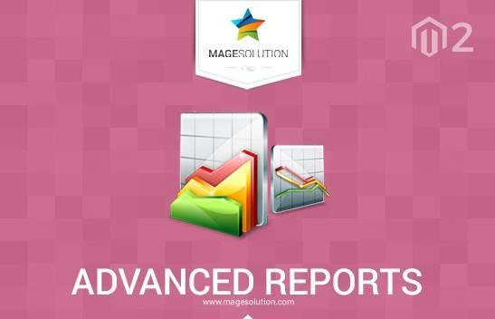Magento 2 Advanced Reports