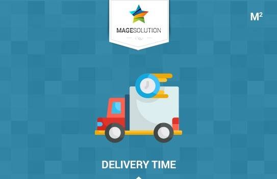Delivery Date Time for Magento 2 Extension