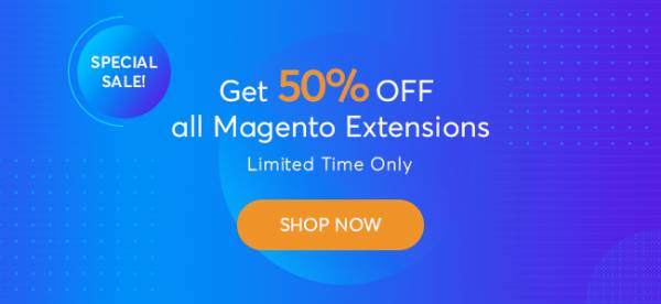 August 50% Off Sale | All Magento 1&2 Extension