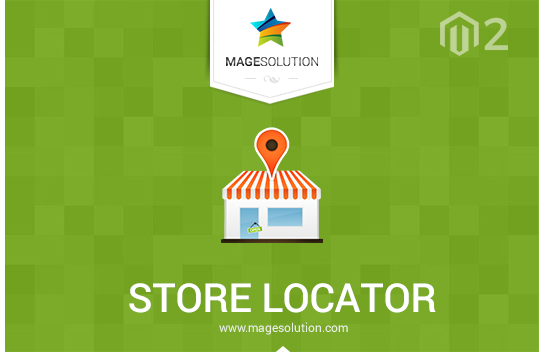 The best way to support viewers to your store through Store Locator Magento 2