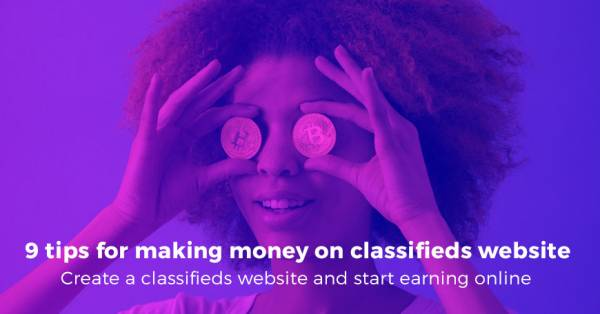 9 tips for making money on classifieds website