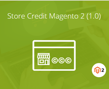 Magento 2 Store Credit Extension - Make Quick Refunds