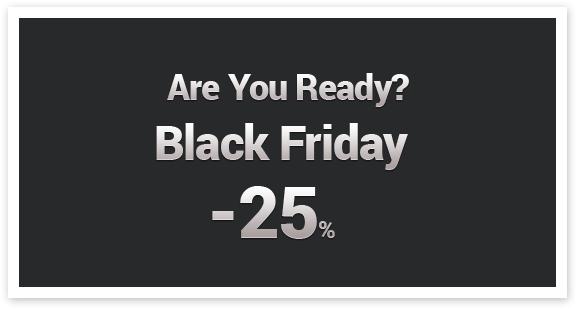 Black Friday Week -25%