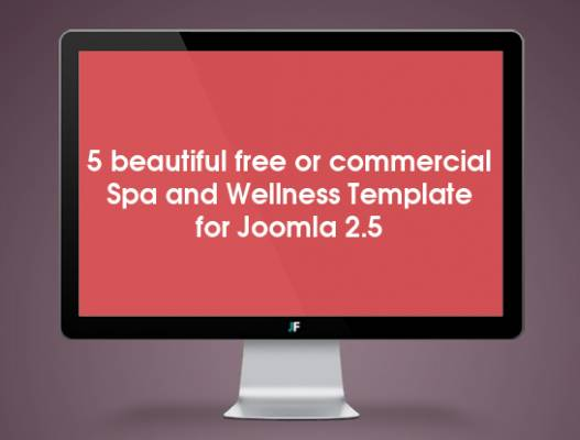 5 beautiful free or commercial Spa and Wellness Template for Joomla 2.5