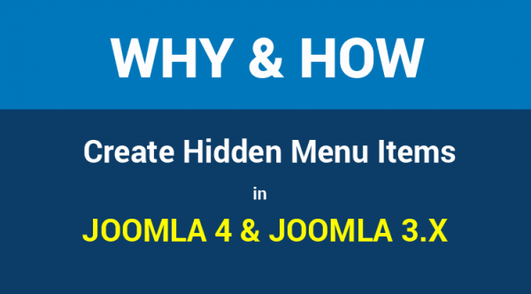 Why and How to Create Hidden Menu Items in Joomla 4 & Joomla 3.x