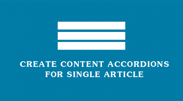 How to Create Content Accordion for Single Article