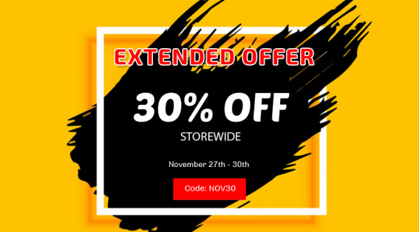 Black Friday Offer Extended: 30% Off Storewide
