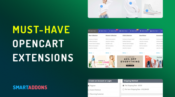 Must-Have OpenCart Modules, Extensions to Strengthen Your Online Store