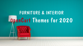 2020's Best Furniture & Interior eCommerce OpenCart Themes