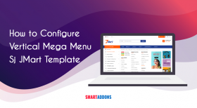 How to Configure Vertical Mega Menu in Sj JMart Template