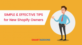 Simple & Effective Tips for New Shopify Owners