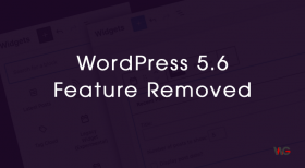 Widgets Screen Removed from WordPress 5.6 Release Features